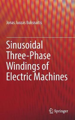 Sinusoidal Three-Phase Windings of Electric Machines (Hardback)