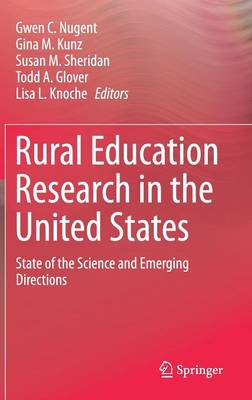 Rural Education Research in the United States: State of the Science and Emerging Directions (Hardback)