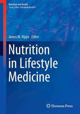 Nutrition in Lifestyle Medicine - Nutrition and Health (Hardback)