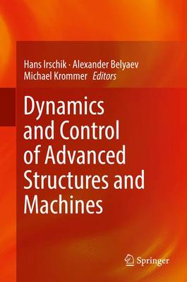 Dynamics and Control of Advanced Structures and Machines (Hardback)