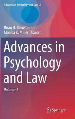 Advances in Psychology and Law: Volume 2 - Advances in Psychology and Law 2 (Hardback)