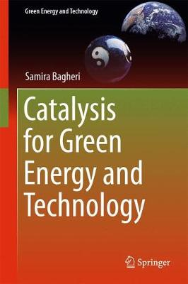 Catalysis for Green Energy and Technology - Green Energy and Technology (Hardback)
