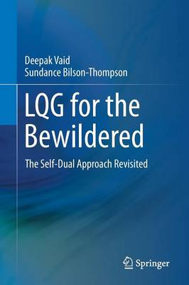LQG for the Bewildered: The Self-Dual Approach Revisited (Paperback)
