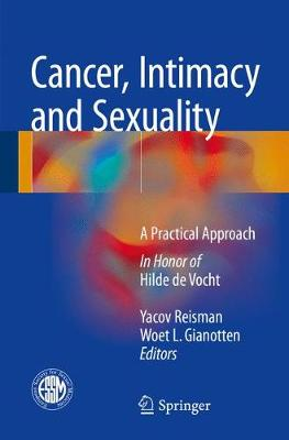 Cancer, Intimacy and Sexuality: A Practical Approach (Paperback)