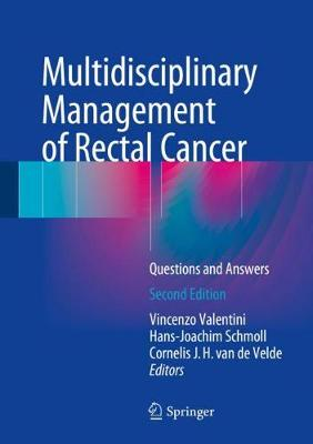 Multidisciplinary Management of Rectal Cancer: Questions and Answers (Hardback)