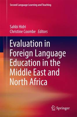 Evaluation in Foreign Language Education in the Middle East and North Africa - Second Language Learning and Teaching (Hardback)