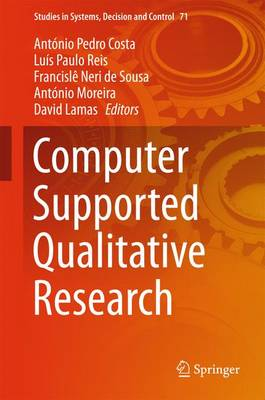 Computer Supported Qualitative Research - Studies in Systems, Decision and Control 71 (Hardback)
