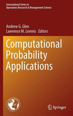 Computational Probability Applications - International Series in Operations Research & Management Science 247 (Hardback)