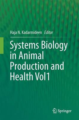 Systems Biology in Animal Production and Health, Vol. 1 (Hardback)