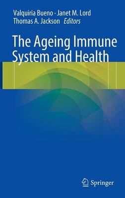The Ageing Immune System and Health (Hardback)