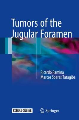 Tumors of the Jugular Foramen