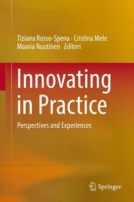 Innovating in Practice: Perspectives and Experiences (Hardback)