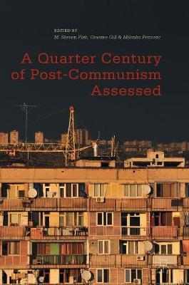 A Quarter Century of Post-Communism Assessed (Hardback)