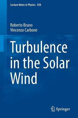 Turbulence in the Solar Wind - Lecture Notes in Physics 928 (Paperback)