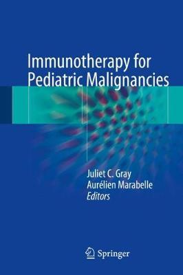 Immunotherapy for Pediatric Malignancies (Hardback)