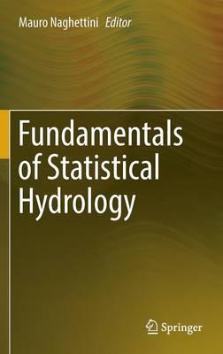 Fundamentals of Statistical Hydrology (Hardback)