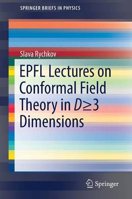 EPFL Lectures on Conformal Field Theory in D 3 Dimensions - SpringerBriefs in Physics (Paperback)