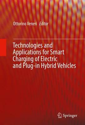 Technologies and Applications for Smart Charging of Electric and Plug-in Hybrid Vehicles (Hardback)