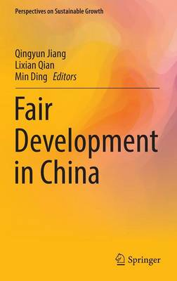 Fair Development in China - Perspectives on Sustainable Growth (Hardback)