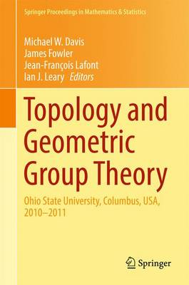 Topology and Geometric Group Theory: Ohio State University, Columbus, USA, 2010-2011 - Springer Proceedings in Mathematics & Statistics 184 (Hardback)