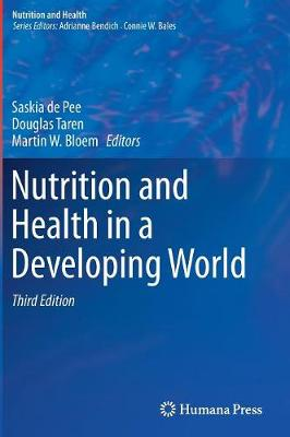 Nutrition and Health in a Developing World - Nutrition and Health (Hardback)