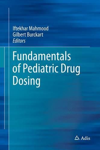 Fundamentals of Pediatric Drug Dosing (Hardback)