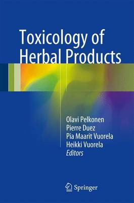 Toxicology of Herbal Products (Hardback)