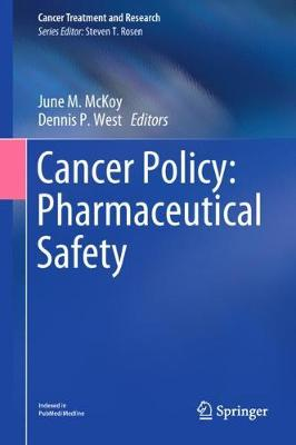 Cancer Policy: Pharmaceutical Safety - Cancer Treatment and Research 171 (Hardback)
