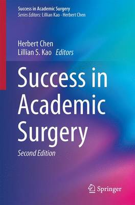Success in Academic Surgery - Success in Academic Surgery (Paperback)