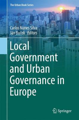 Local Government and Urban Governance in Europe - The Urban Book Series (Hardback)