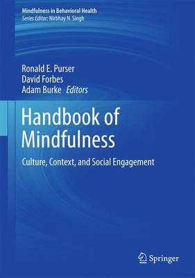 Handbook of Mindfulness: Culture, Context, and Social Engagement - Mindfulness in Behavioral Health (Hardback)