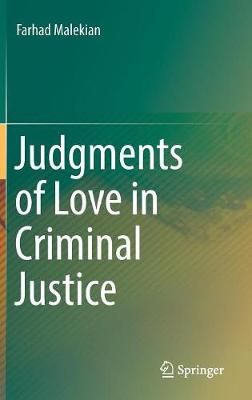 Judgments of Love in Criminal Justice (Hardback)