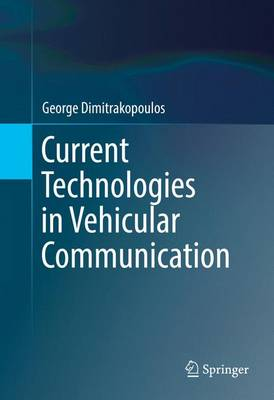 Current Technologies in Vehicular Communication (Hardback)