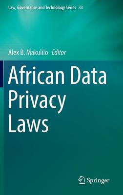 African Data Privacy Laws - Law, Governance and Technology Series 33 (Hardback)