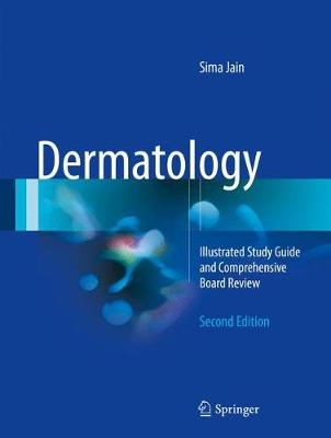 Dermatology: Illustrated Study Guide and Comprehensive Board Review (Paperback)