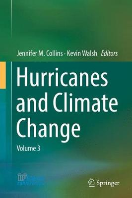 Hurricanes and Climate Change: Volume 3 (Hardback)