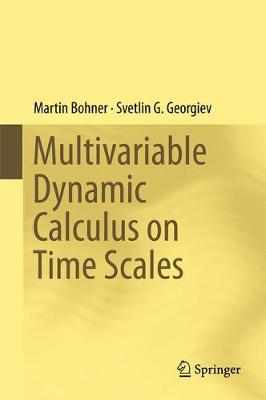 Multivariable Dynamic Calculus on Time Scales (Hardback)