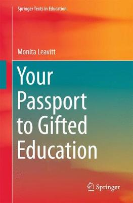 Your Passport to Gifted Education - Springer Texts in Education (Paperback)