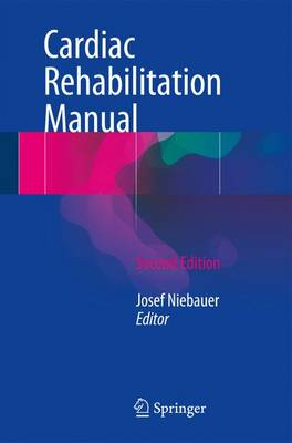 Cardiac Rehabilitation Manual (Paperback)