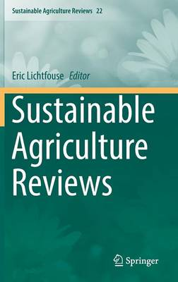 Sustainable Agriculture Reviews - Sustainable Agriculture Reviews 22 (Hardback)