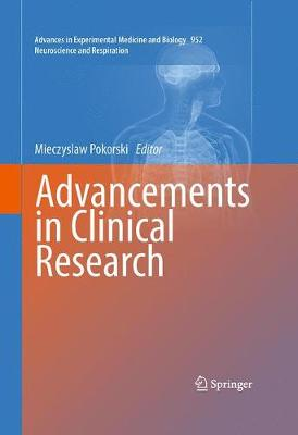 Advancements in Clinical Research - Advances in Experimental Medicine and Biology 952 (Hardback)