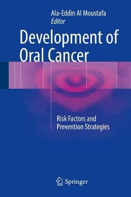 Development of Oral Cancer: Risk Factors and Prevention Strategies (Hardback)