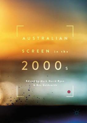 Australian Screen in the 2000s (Hardback)