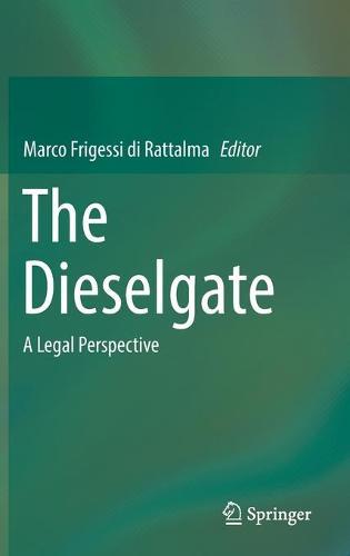 The Dieselgate: A Legal Perspective (Hardback)