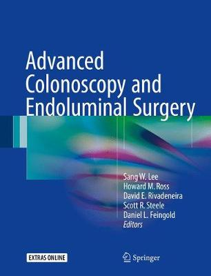 Advanced Colonoscopy and Endoluminal Surgery (Hardback)