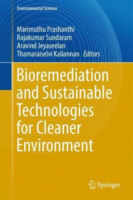 Bioremediation and Sustainable Technologies for Cleaner Environment - Environmental Science (Hardback)
