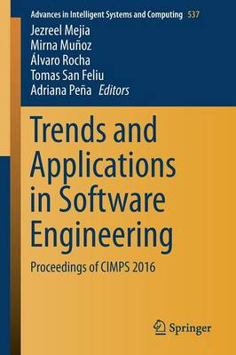 Trends and Applications in Software Engineering: Proceedings of CIMPS 2016 - Advances in Intelligent Systems and Computing 537 (Paperback)