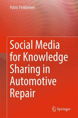 Social Media for Knowledge Sharing in Automotive Repair (Hardback)