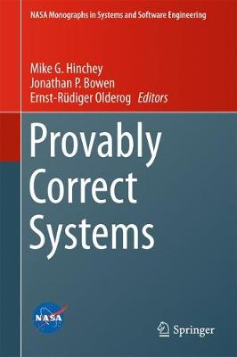 Provably Correct Systems - NASA Monographs in Systems and Software Engineering (Hardback)