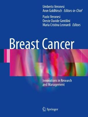 Breast Cancer: Innovations in Research and Management (Hardback)